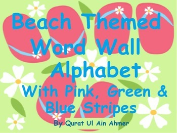 Beach Themed Word Wall Alphabet With Pink, Green and Blue Stripes: