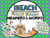 Beach Themed Word Wall Headers & 220 Word Wall Words {Editable}