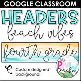 Beach Vibes Google Classroom Headers