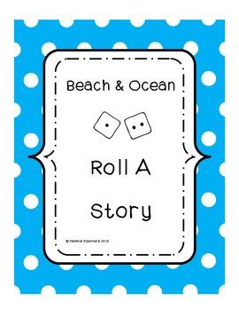 Beach and Ocean Roll A Story