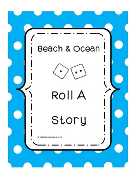 Beach and Ocean Roll A Story