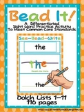 Bead It-Complete Differentiated Dolch Lists 1-11 Word Fun Common Core Standards