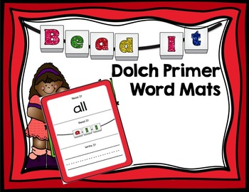 Bead It- Sight Word Dolch Primer Work Mats