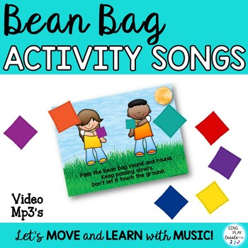 Bean Bag Activity Songs with Mp3, Video and Power Point fo