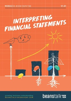 Bean Counting - Interpreting Financial Statements KnowHow Papers
