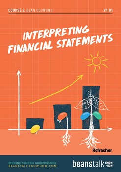 Bean Counting - Interpreting Financial Statements Refresher Pack