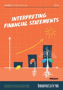 Bean Counting - Interpreting Financial Statements Wisdom Pack