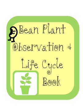Bean Plant Observation Book including life cycle cut and paste