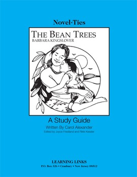 Bean Trees - Novel-Ties Study Guide