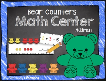 Bear Addition - Math Center - Sums of 5 & 10 - I Can Posters
