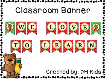 Bear Banner - We Love to Learn