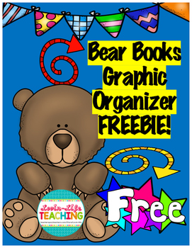 Bear Books Graphic Organizer FREEBIE! Sample from Bundle of Karma Wilson's Books