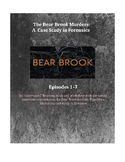 "Bear Brook Murders Podcast ""Interrupted"" Case Study Worksheet: All Episodes(1-7)"