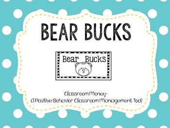 Bear Bucks- Classroom Money