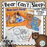 Bear Can't Sleep Book Companion Story Retelling Craft
