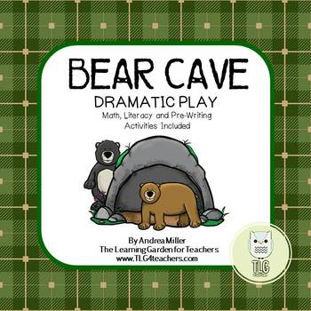 Bear Cave Dramatic Play and Center Activities