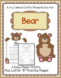 Bear Craft and Letter B Tracing Page