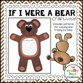 Bear Craft {If I Were a Bear Writing Prompts}