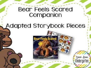 Bear Feels Scared Companion - Adapted Story Book Pieces