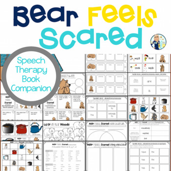 Speech Language and Literacy Bear Feels Scared Book Companion