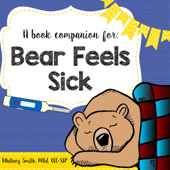 Bear Feels Sick {A Book Companion}