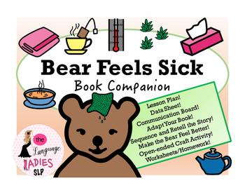 Bear Feels Sick: Speech and Language Book Companion