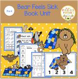 Bear Feels Sick  Book Unit