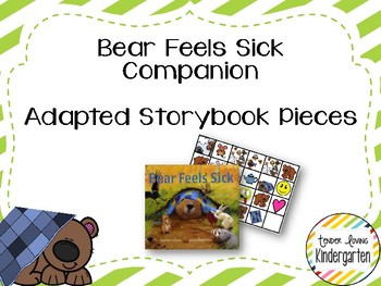 Bear Feels Sick Companion - Adapted Story Book Pieces