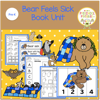 Bear Feels Sick by Karma Wilson  Book Unit
