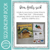 Bear Feels Sick - retelling visuals & sequencing book