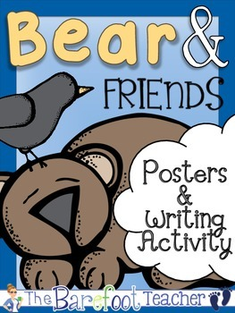 Bear & Friends Posters (10 Total) & Writing Activity