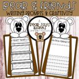 Bear & Friends Writing Prompts & Craftivity - A Bear Says
