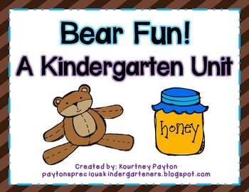 Bear Fun! Kindergarten Unit - Common Core Aligned!