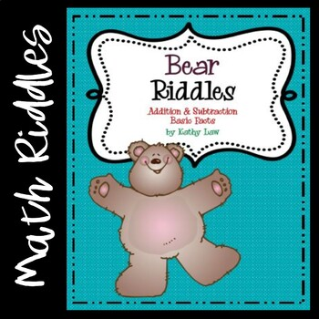 Bear Riddles -- Addition & Subtraction