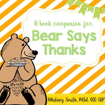 Bear Says Thanks {A Book Companion}