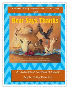 Bear Says Thanks An Interactive Notebook/Lapbook Close Read