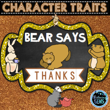 Bear Says Thanks - Character Trait Activities