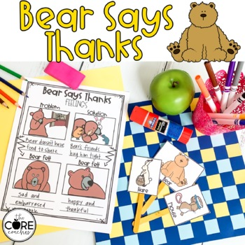 Bear Says Thanks: Interactive Read Aloud Lesson Plans and Activities