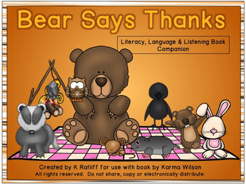 Bear Says Thanks:  Literacy, Language and Listening Book Companion