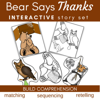 Bear Says Thanks Literature Link (Storytelling, Sequencing, Matching, Writing)