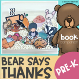 Bear Says Thanks Preschool Book Companion for Speech Therapy with BOOM Cards