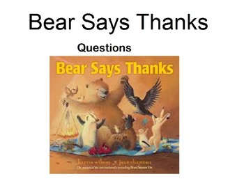 Bear Says Thanks Question Book