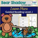 Bear Shadow by Frank Asch, Guided Reading Lesson Plan Level J