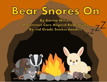 Bear Snores On: A Common Core Aligned Book Study