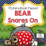 Bear Snores On (Literature and Writing Activities)