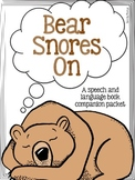 Bear Snores On Book Companion Pack Speech & Language