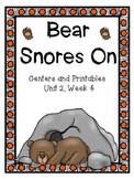 Bear Snores On, Kindergarten, Centers and Printables, Unit 2, Week 4