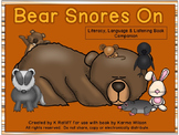 Bear Snores On:  Literacy, Language and Listening Book Companion