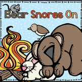 Bear Snores On - Literacy and Math Unit for Kinder