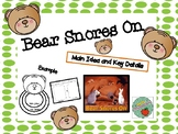 Bear Snores On: Main Idea and Key Details